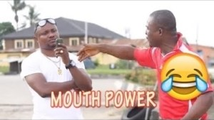 Video: MOUTH POWER   | Latest 2018 Nigerian Comedy